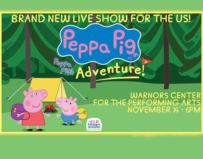 November 14:  Peppa Pig Live! Peppa's Adventure