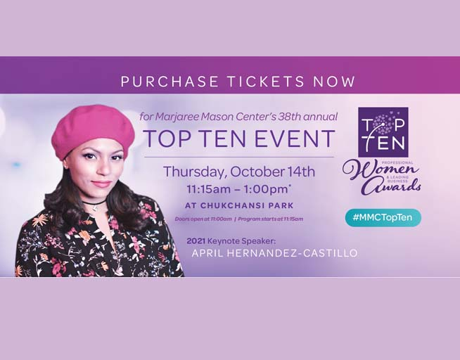 October 14:  Marjaree Mason Center's 38th Annual Top Ten Professional Women & Leading Business Awards