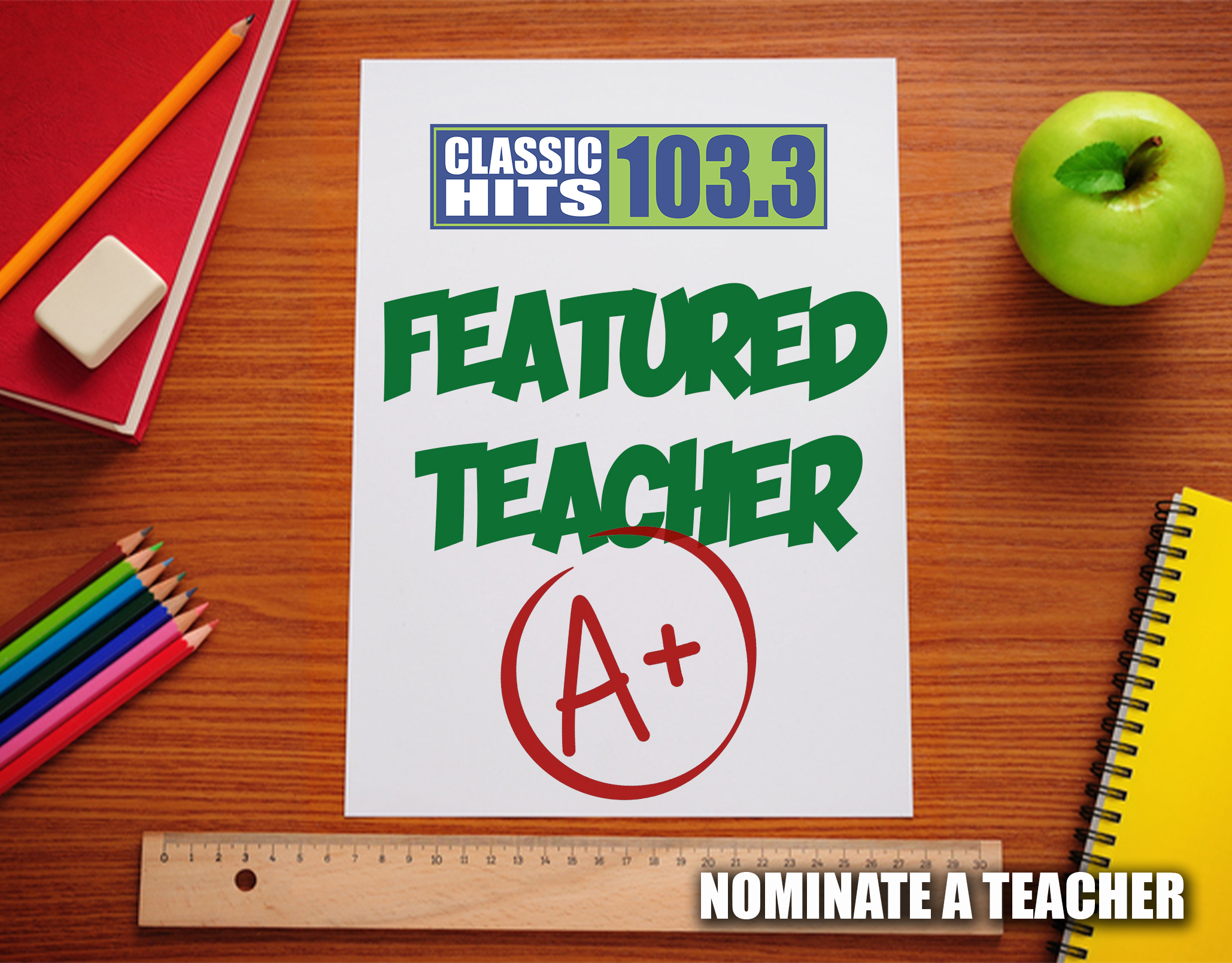 Classic Hits 103.3 Featured Teacher!