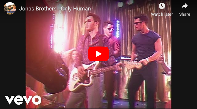 WATCH: Jonas Brothers – Only Human Music Video