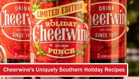 Cheerwine's Uniquely Southern Holiday Recipes