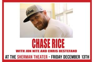 Cat Country 96 & 107.1 in the Poconos Welcomes Chase Rice to the Sherman Theatre
