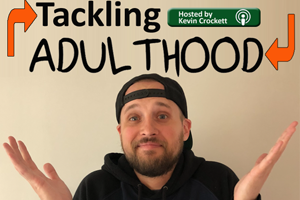 Tackling Adulthood
