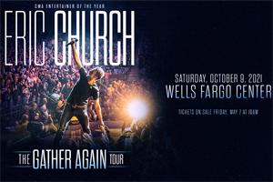 Cat Country 96 & 107.1 Welcomes ERIC CHURCH to the Wells Fargo Center