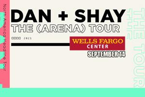 [RESCHEDULED] Dan+Shay at the Wells Fargo Center September 9, 2021