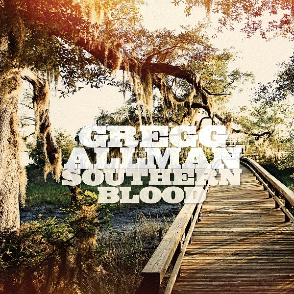 LISTEN NOW: Gregg Allman Southern Blood