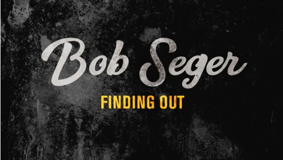 "Seger Offers Up Free Download of Unreleased Song, ""Finding Out"""