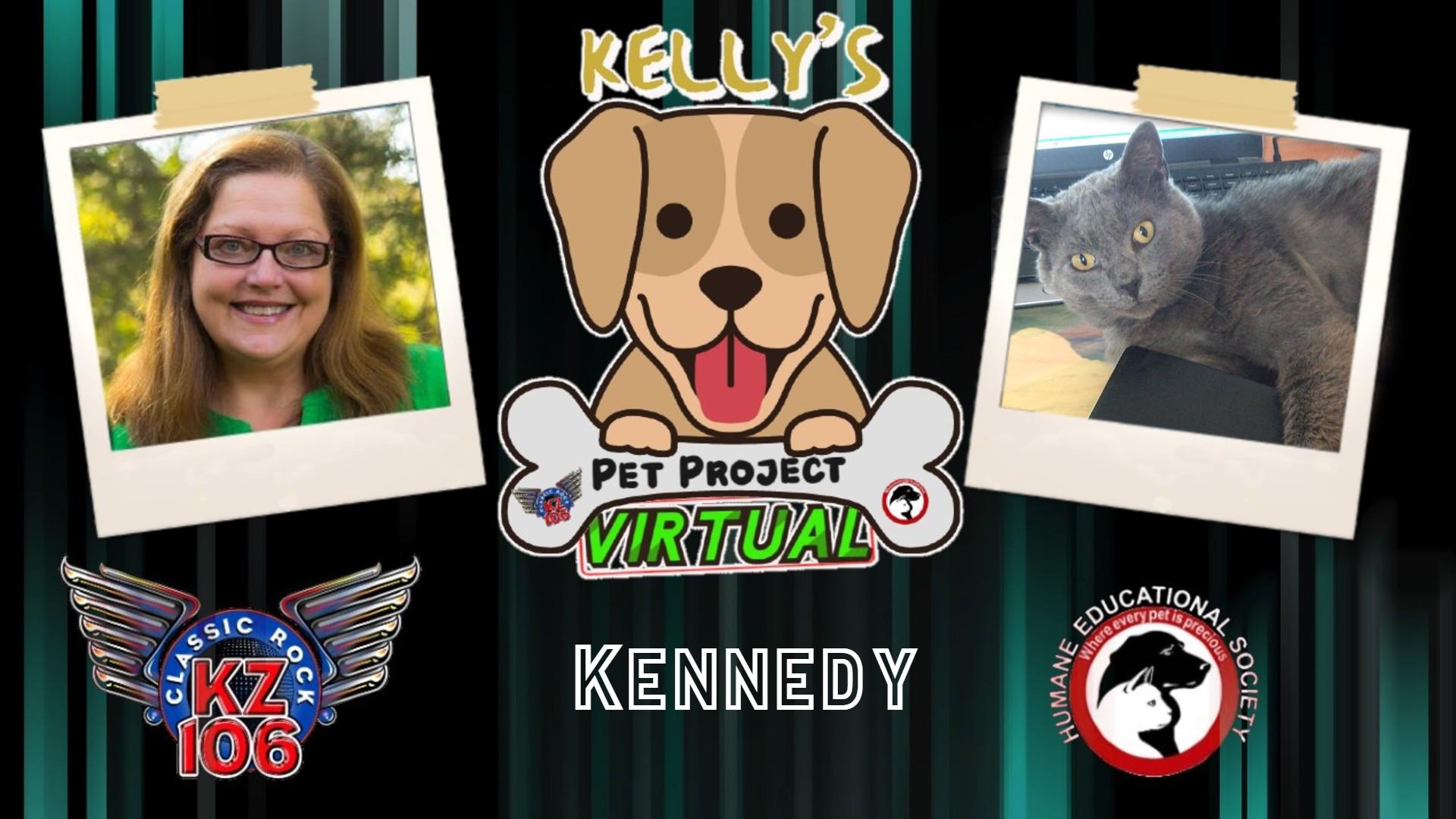 Kelly's Pet Project: Kennedy