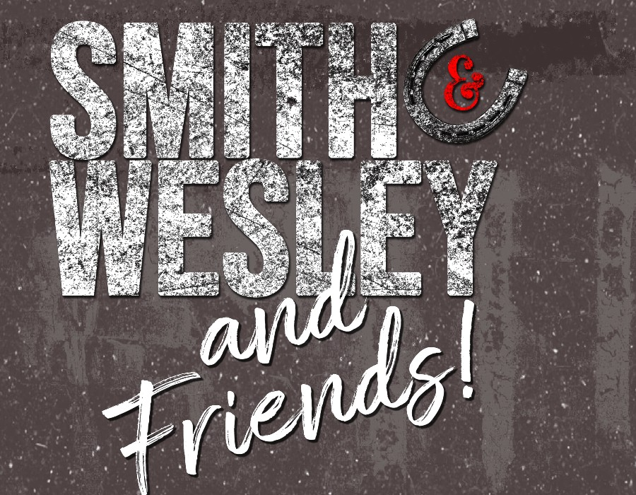 Smith & Wesley & Friends, September 25th