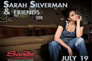 100.7 LEV Welcomes Sarah Silverman & Friends at Sands Bethlehem Event Center