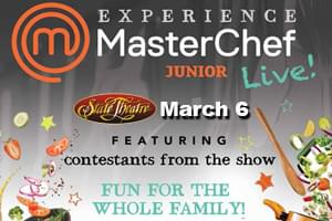 100.7 LEV Welcomes MasterChef Junior Live at the State Theatre!