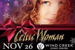 Celtic Woman at Wind Creek Event Center Nov. 26th