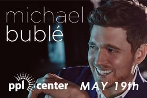 100.7 LEV Welcomes Michael Buble to the PPL Center!