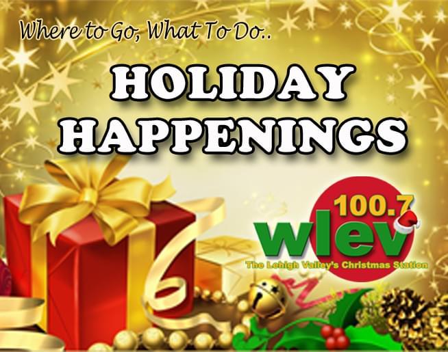 100.7 Wlev Christmas Music 2020 Holiday Happenings | WLEV FM