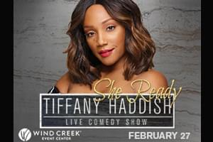 100.7 WLEV Welcomes Tiffany Haddish to the Wind Creek Event Center February 27th!