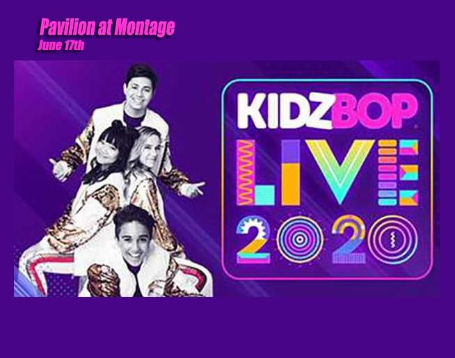 KIDZ Bop LIVE @ Pavilion at Montage Mountain June 17th