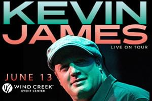 Kevin James at Wind Creek Event Center June 13th