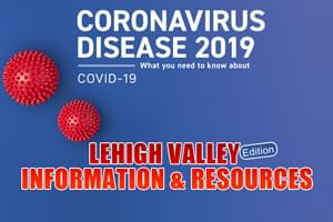 Lehigh Valley and Regional Coronavirus Information