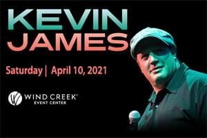 Kevin James at Wind Creek Event Center April 10, 2021