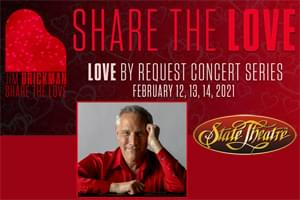 Jim Brickman: 'Share The Love' Virtual Concert from the State Theatre February 12-14