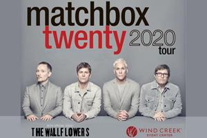 RESCHEDULED: Matchbox Twenty at Wind Creek Event Center July 20, 2021