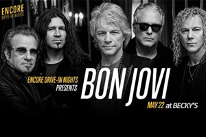 "Bon Jovi ""Encore Drive-In Nights"" Concert Series Showing at Becky's Drive-In"