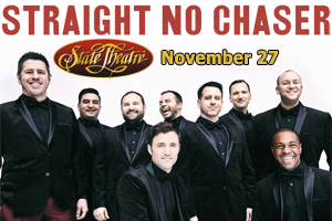 Straight No Chaser at State Theatre November 27th