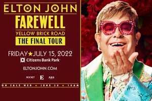 Elton John's FINAL area performance will be at Citizens Bank Park in Philadelphia on July 15, 2022. For concert and ticket info, click