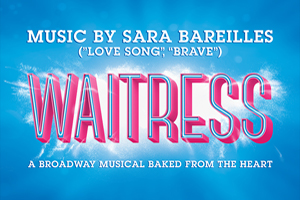 """""""Waitress"""" the Broadway Musical at State Theatre November 16th"""