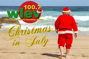 Christmas in July on 100.7 LEV