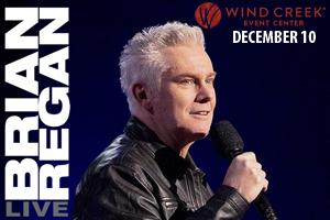 Brian Regan at Wind Creek Event Center December 10, 2021