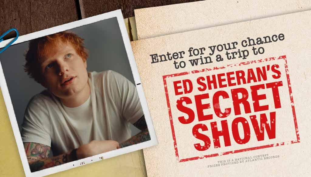 Ed Sheeran Secret Show Contest