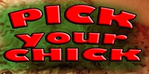 Pick Your Chick