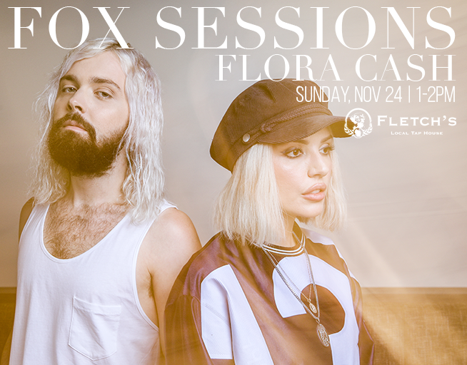 Fox Sessions: Flora Cash