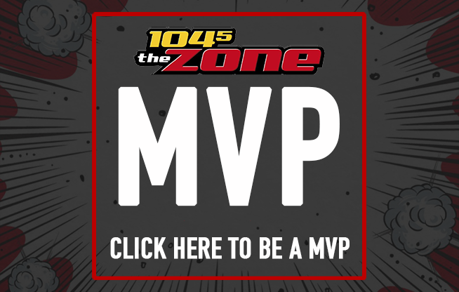 Be A 104-5 The Zone MVP