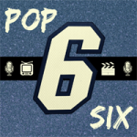 Pop 6 Podcast