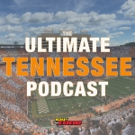 Ultimate Tennessee Podcast