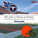 Titans vs Browns: Game Day Info