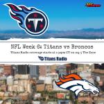 Titans vs Broncos: Gameday Info
