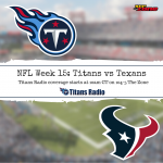 Titans vs Texans: Game Day Info