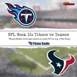 Titans vs Texans: Game Day Info