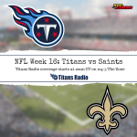 Titans vs Saints: Game Day Info