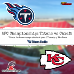 Titans at Chiefs: AFC Championship Game Day Info