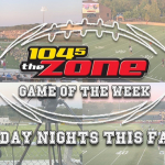 104-5 The Zone's High School Football Game of the Week