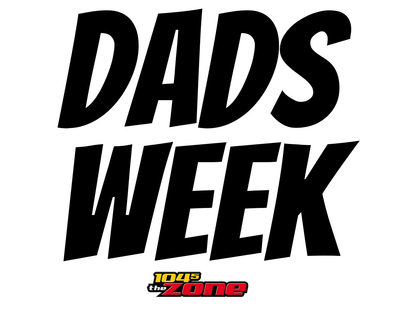 Dads Week