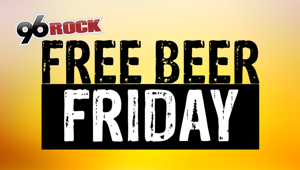 Every Friday on 96ROCK!