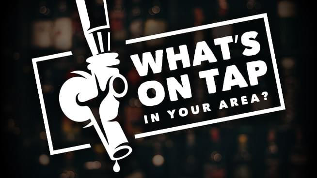 What's on Tap?