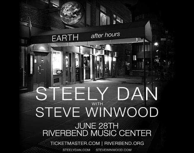 Win Tickets to Steeley Dan and Steve Winwood!