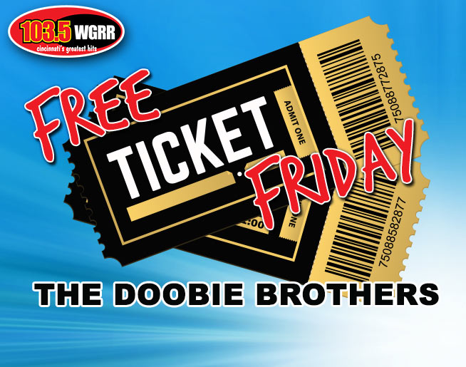Free Ticket Friday: The Doobie Brothers