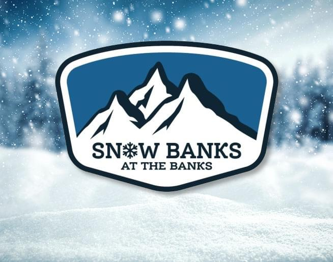 Snow Banks at the Banks!